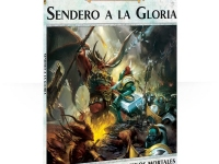 Warhammer Age of Sigmar: Sendero A La Gloria